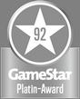 GameStar Platin-Award: 92 Punkte