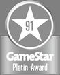 GameStar Platin-Award: 91 Punkte